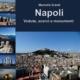 Marcello Erardi - Napoli Vedute, scorci e monumenti